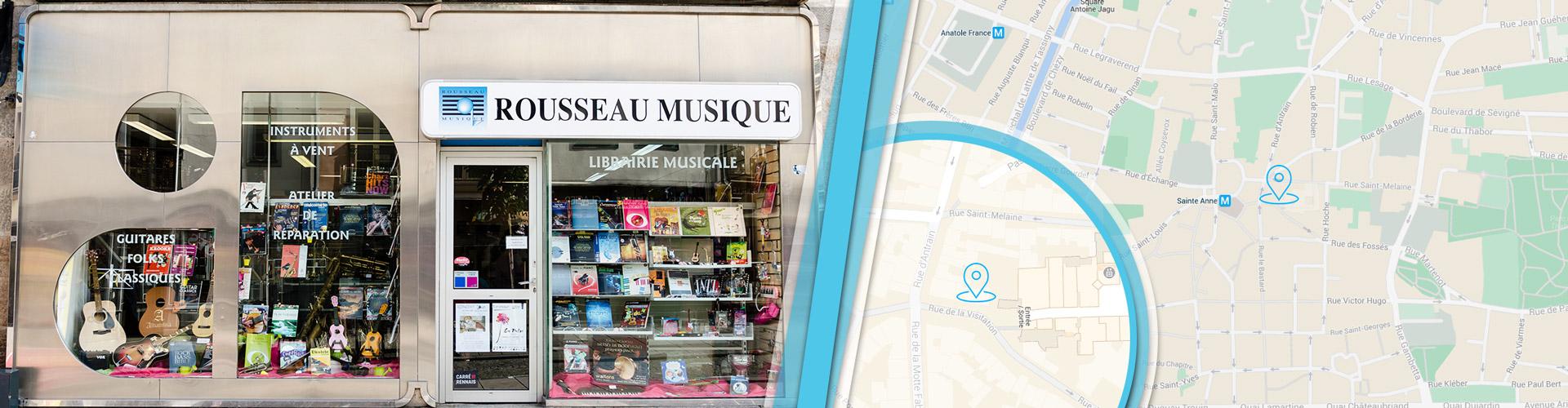 Un magasin au cœur de Rennes : à côté du centre commercial La Visitation Rousseau Musique